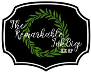Remarkable Ink Big Blog Hop